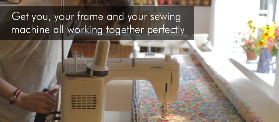 Get you, your frame and your sewing machine all working together perfectly